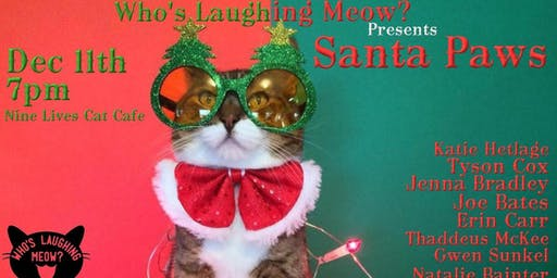 Who's Laughing Meow? - Santa Paws!