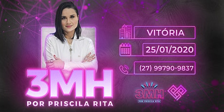 3MH - VITÓRIA - PRISCILA RITA ingressos