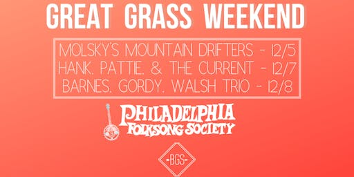 PFS and The Bluegrass Situation Present Great Grass Weekend