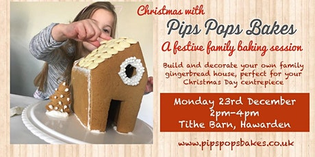 Festive Family Baking with Pips Pops Bakes tickets