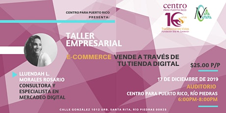 Taller: e-Commerce Vende a través de tu Tienda Digital tickets