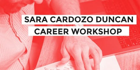 Career Workshop with Sarah Cardozo Duncan - January 2020 tickets