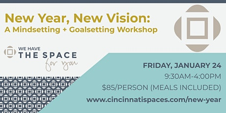 2020 New Year, New Vision: A Mindsetting + Goalsetting Workshop tickets