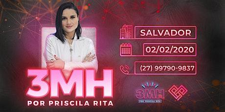 3MH - SALVADOR - PRISCILA RITA ingressos