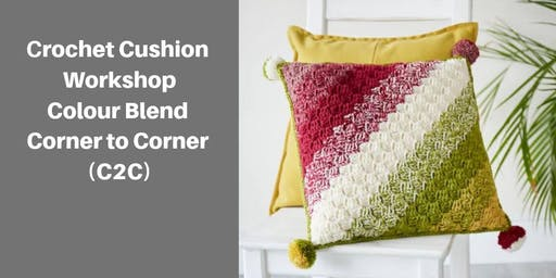 Corner To Corner Crochet Skills Workshop (2 Part Workshop)
