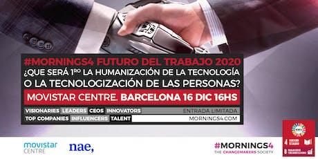 Humanización de las Máquinas vs. Tecnologización de los Humanos. Con presentación en exclusiva reporte Futuro del Trabajo 2020 #Mornings4 Barcelona entradas