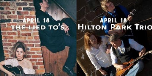 The Lied To's and Hilton Park Trio