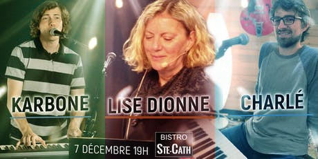 le show Karbone, Lise et Charlé billets