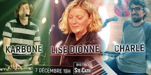 le show Karbone, Lise et Charlé