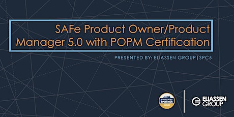 SAFe Product Owner/Product Manager 5.0 with POPM Certification - Hartford - September tickets