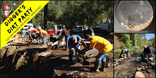 Digger's Dirt Party: Gold Mining Common Dig Outing at – Italian Bar, CA