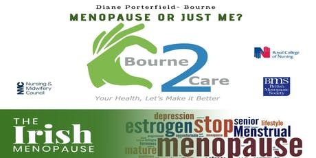 Menopause or Just Me By Diane Porterfield-Bourne tickets