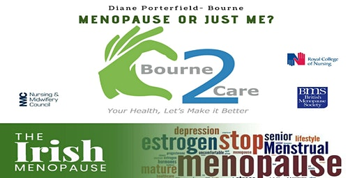 Menopause or Just Me By Diane Porterfield-Bourne