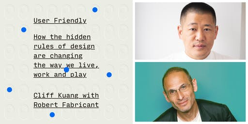 User Friendly by Cliff Kuang and Robert Fabricant