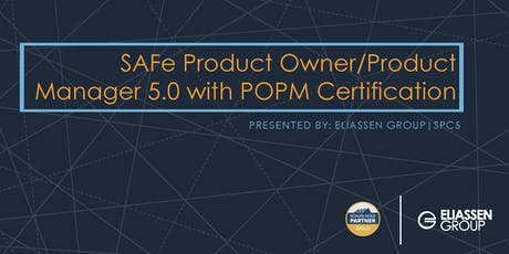 SAFe Product Owner/Product Manager 5.0 with POPM Certification - Tampa - October tickets