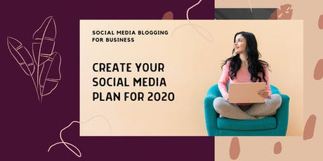 Create Your Social Media Plan for 2020 tickets