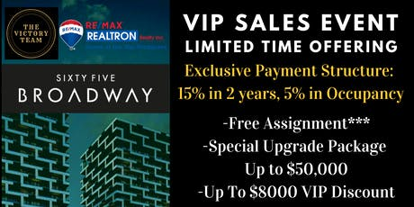 Sales event: 65 Broadway Condos! tickets
