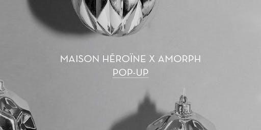 Maison Hēroïne x Amorph Pop-Up