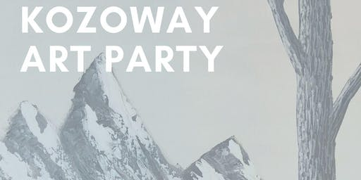 Kozoway Art Party