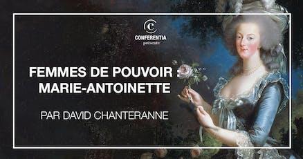 Femmes de pouvoir : Marie-Antoinette tickets