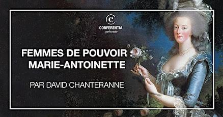 Femmes de pouvoir : Marie-Antoinette billets