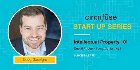 Lunch and Learn: Intellectual Property 101 with Doug Gastright tickets