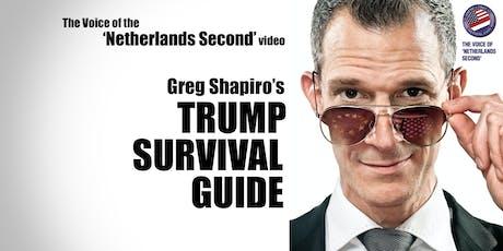 Greg Shapiro's TRUMP SURVIVAL GUIDE tickets