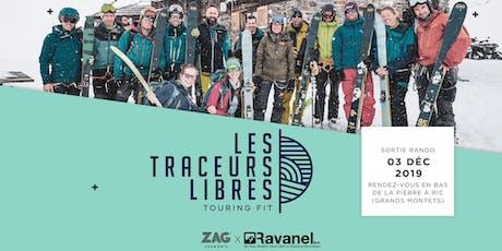 ZAG x Ravanel & Co - Touring Fit sur la Pierre à Ric (Grands Montets) tickets