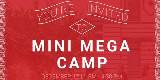 Mini Mega Camp