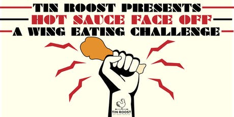 Tin Roost's Hot Sauce Face Off tickets
