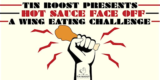 Tin Roost's Hot Sauce Face Off