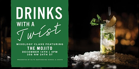 Drinks with a Twist  Beginners Mixology Class tickets