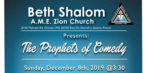 Beth Shalom AME Zion Church Presents The Prophets of Comedy