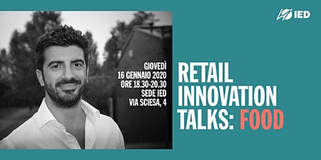 Retail Innovation Talks: Food biglietti