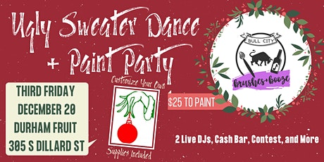 Ugly Sweater Holiday Dance and Paint Party tickets