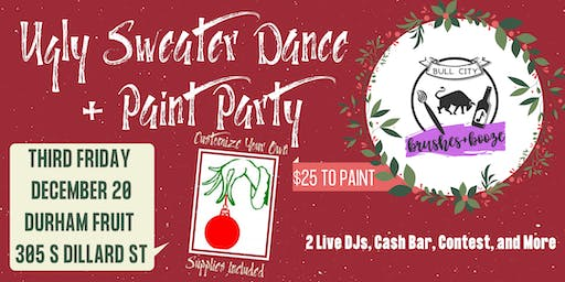 Ugly Sweater Holiday Dance and Paint Party