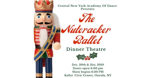 The Nutcracker Dinner Theatre - Saturday, December 21st