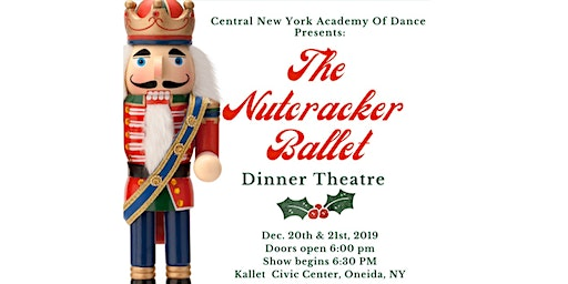 The Nutcracker Dinner Theatre - Friday, December 20th