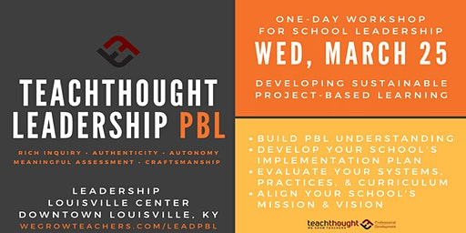 LEADERSHIP PBL | Developing A Sustainable PBL Implementation Plan