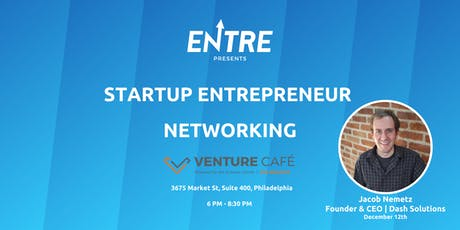 Startup and Entrepreneur Networking Event - Philly tickets