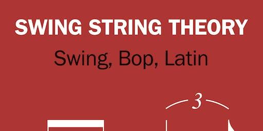 SWING STRING THEORY - Jazz-Bibop-Latin aus München