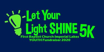 Let Your Light Shine 5K to Benefit the Youth of FBCIL