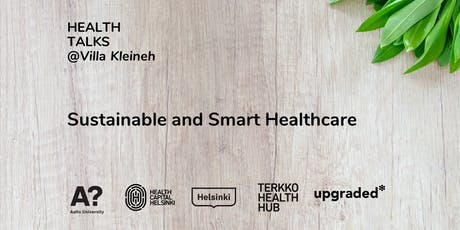 Health Talks: Sustainable and Smart Healthcare tickets