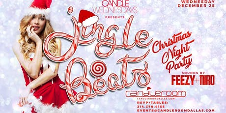 Christmas Night Jingle Beats Party at Candleroom 12/25/19 tickets