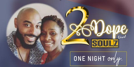 2 DOPE Soulz Live tickets
