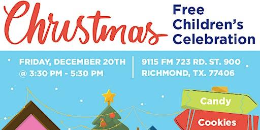 Fort Bend Children's Christmas Celebration