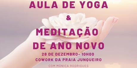 Aula de Yoga com Meditação de Ano Novo bilhetes