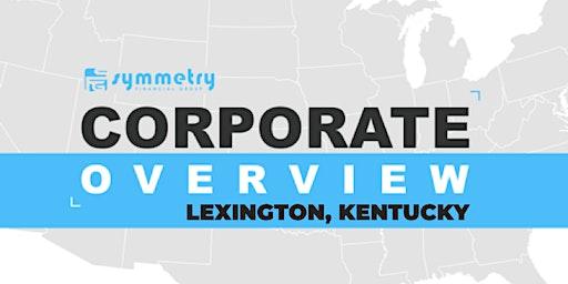 Lexington, KY Symmetry Financial- Corporate Overview