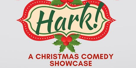 Hark! A Christmas Comedy Showcase tickets