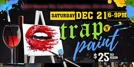 Trap&Paint @Communion Social Lounge Sat Dec21st 6p tickets